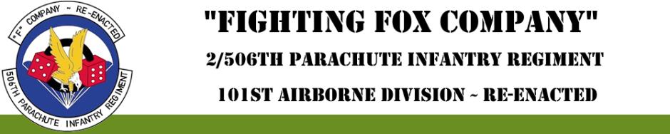 Fox Company, 2/506 PIR, 101st Airborne Division (East-Coast Reenacted)
